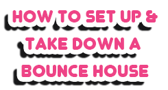 How To Set Up and Take Down A Bounce House Party Rentals Daytona Beach FL